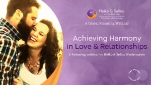 Achieving Harmony in Love & Relationships